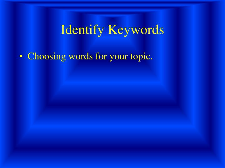 Identify Keywords