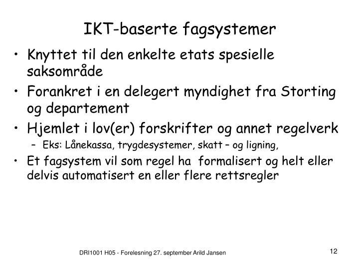 IKT-baserte fagsystemer