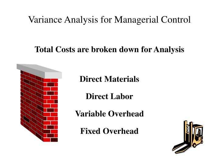 Variance Analysis for Managerial Control
