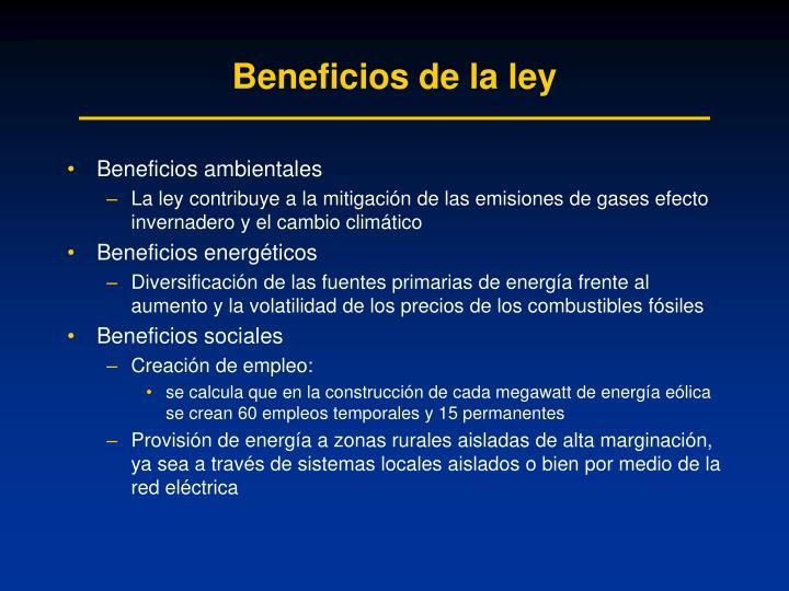 Beneficios de la ley