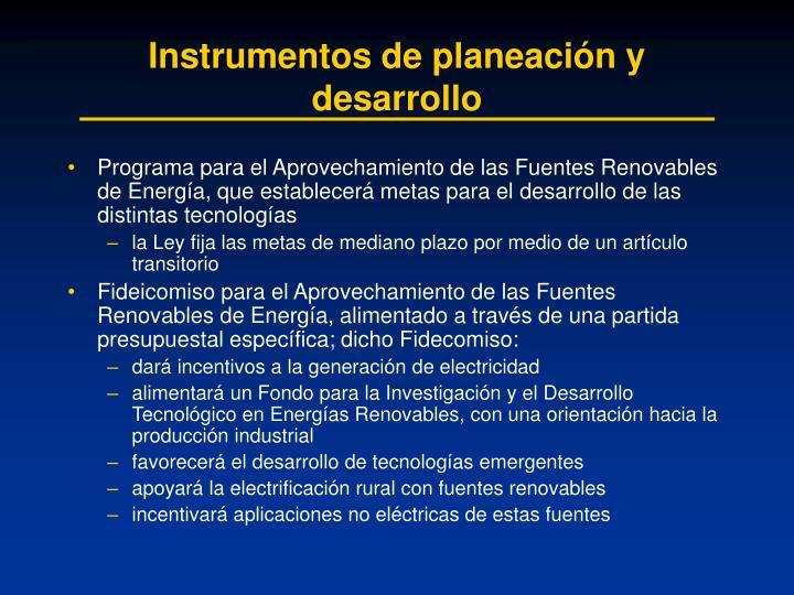 Instrumentos de planeación y desarrollo