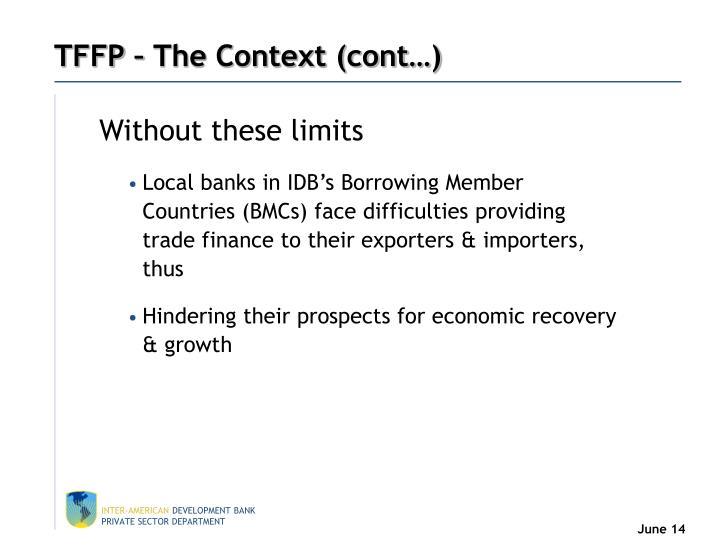 TFFP – The Context (cont…)