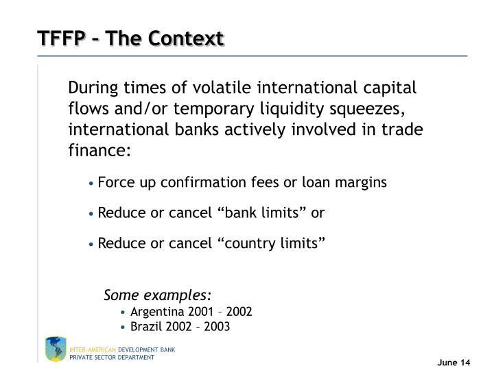 TFFP – The Context