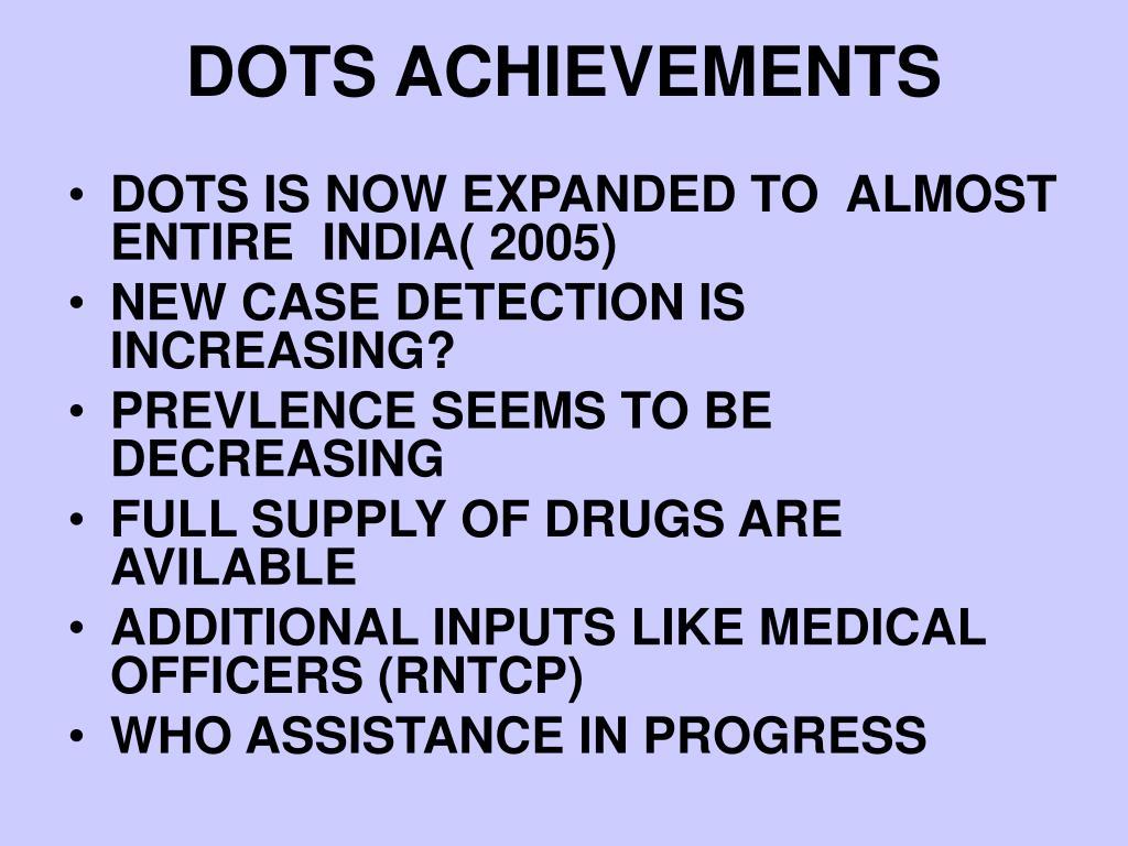 DOTS ACHIEVEMENTS