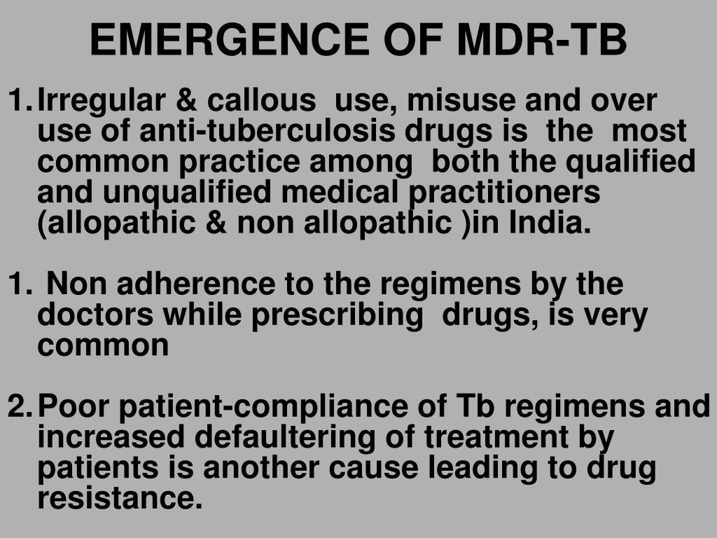 EMERGENCE OF MDR-TB