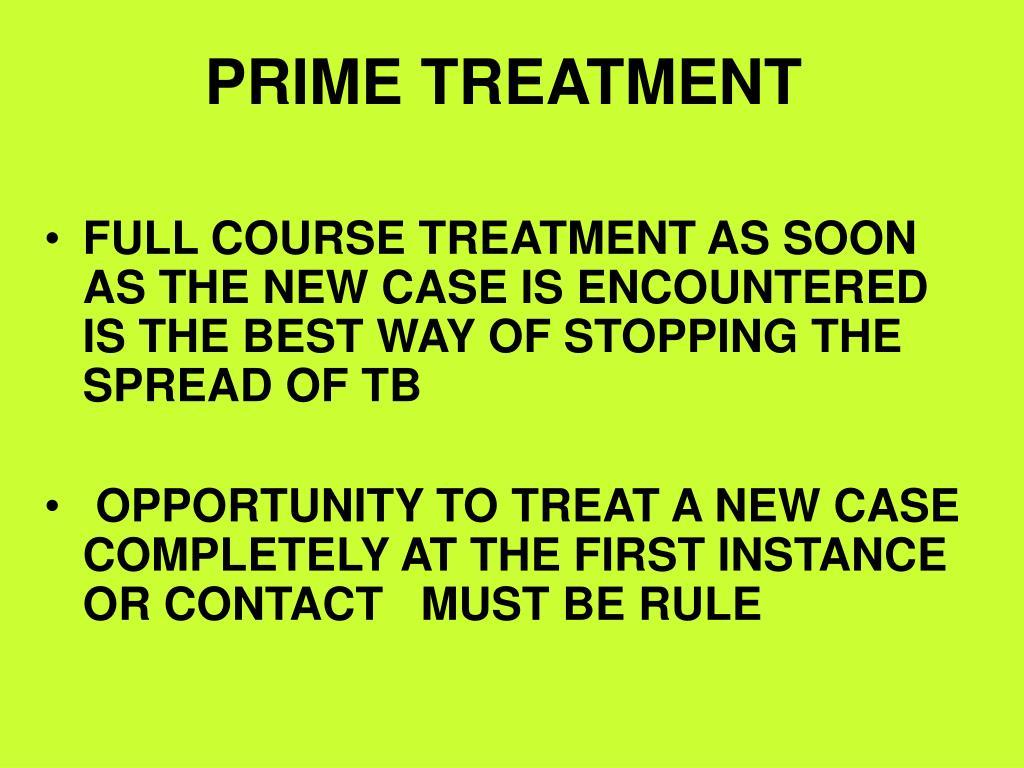 PRIME TREATMENT