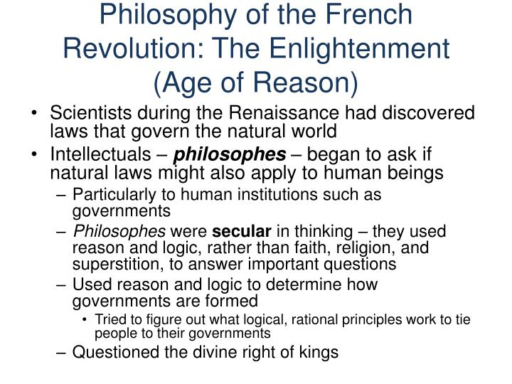 Philosophy of the French Revolution: The Enlightenment (Age of Reason)