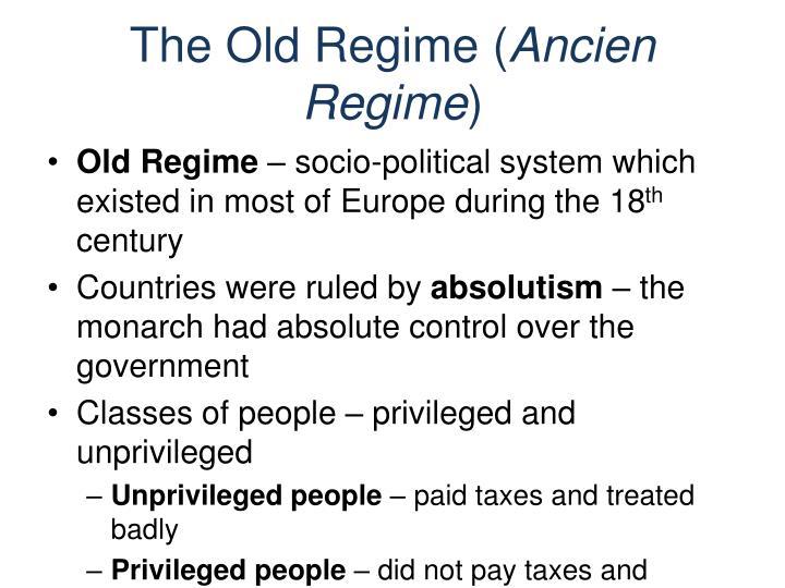 The Old Regime (