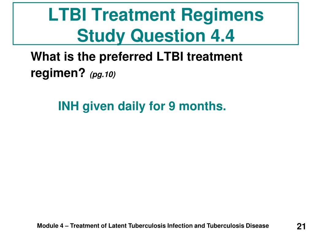 LTBI Treatment Regimens