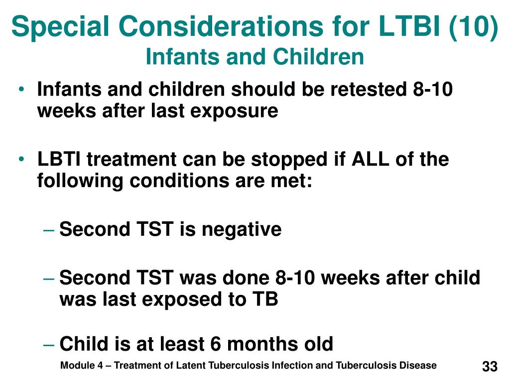 Special Considerations for LTBI (10)