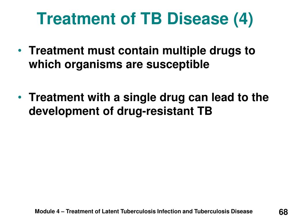Treatment of TB Disease (4)