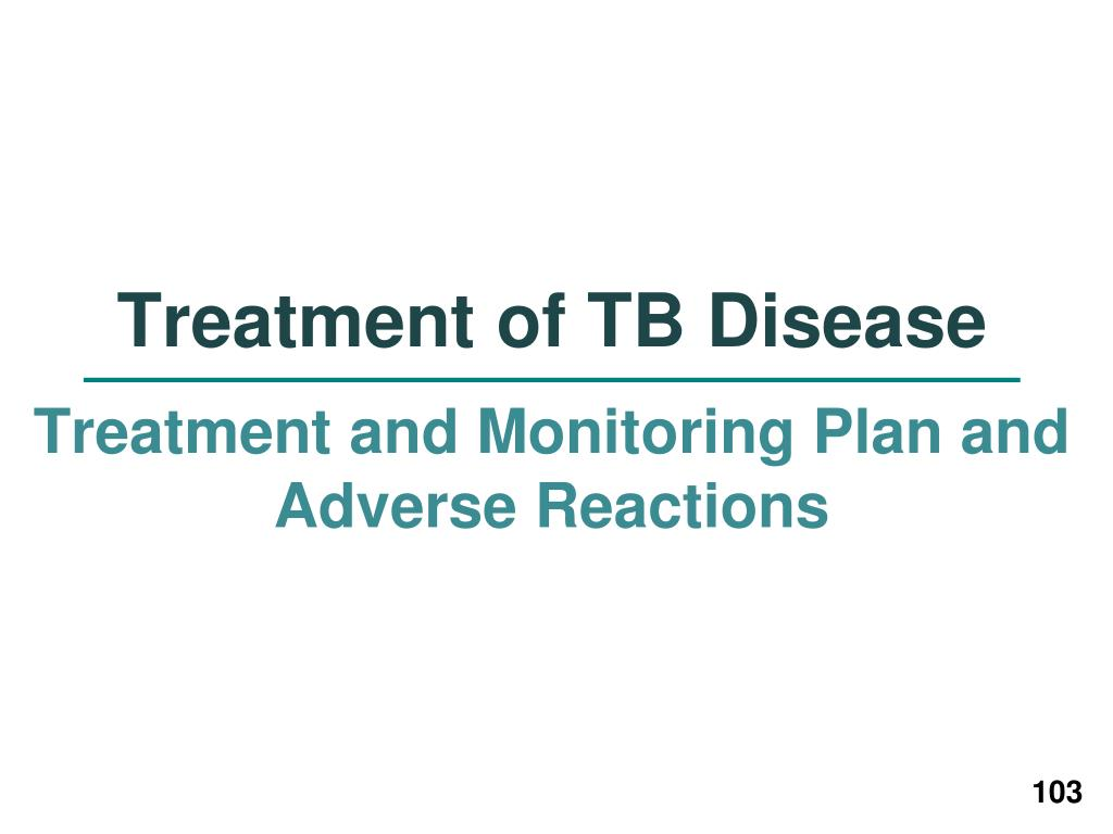 Treatment of TB Disease