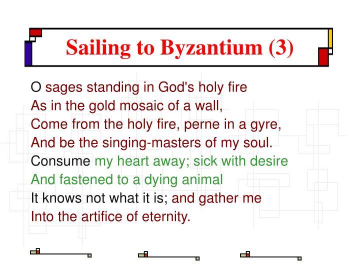 Sailing to Byzantium (3)