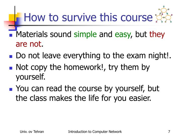 How to survive this course