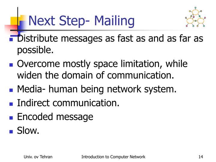 Next Step- Mailing