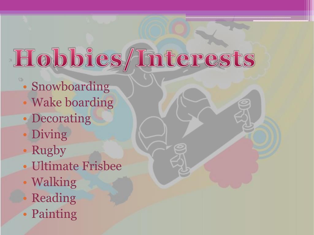 Hobbies/Interests