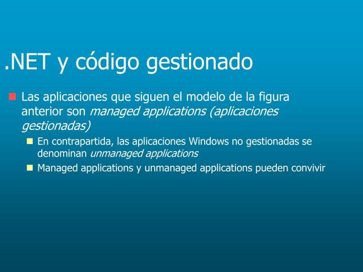 .NET y código gestionado
