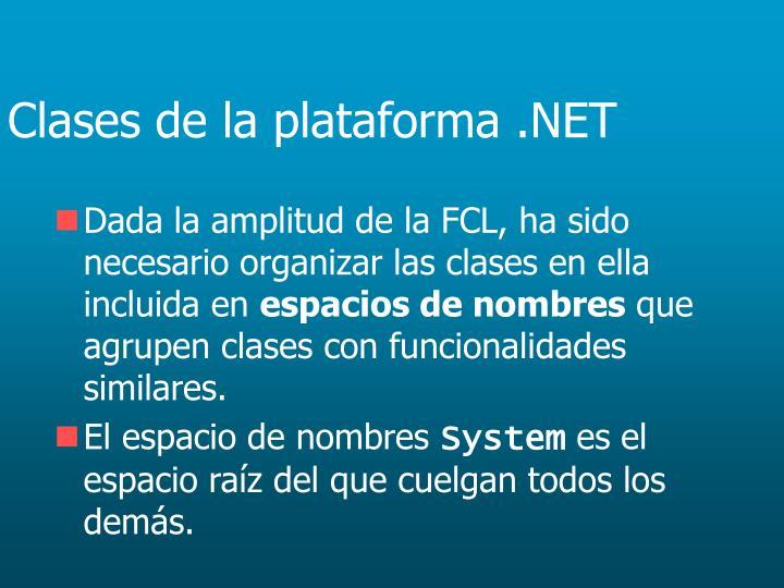 Clases de la plataforma .NET
