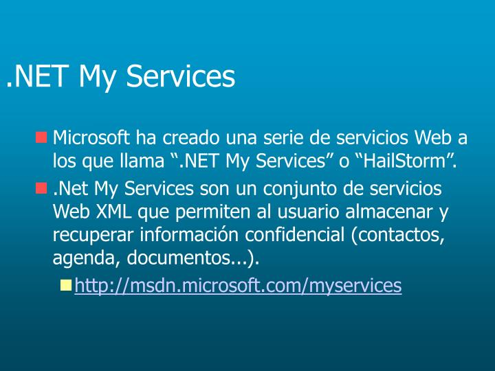 .NET My Services