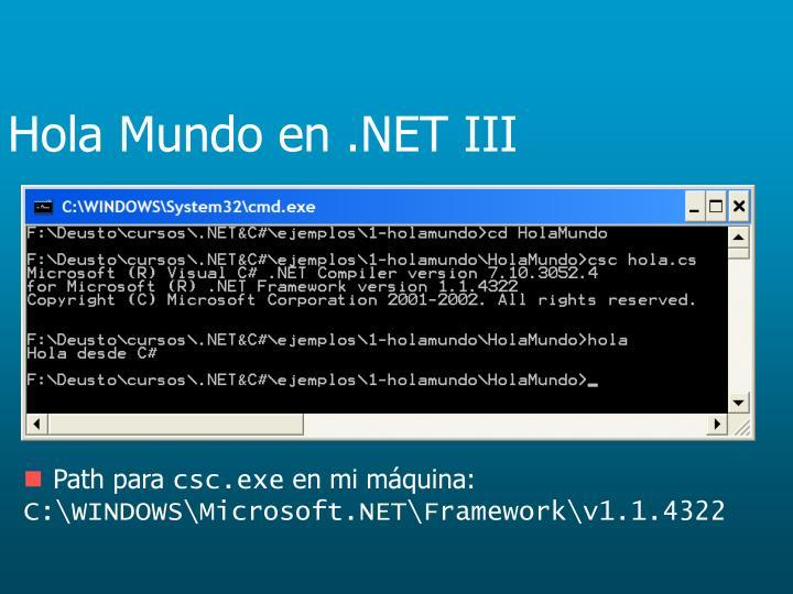 Hola Mundo en .NET III
