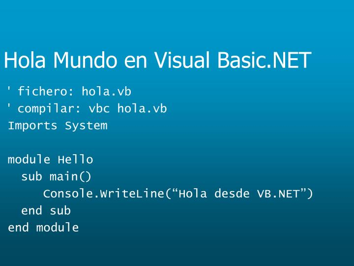 Hola Mundo en Visual Basic.NET