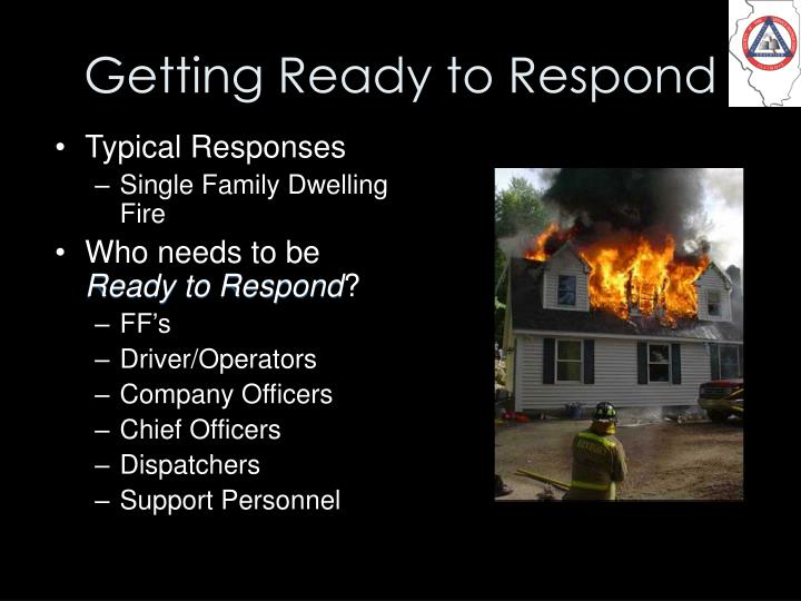 Getting Ready to Respond