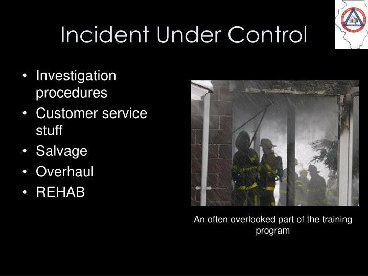 Incident Under Control