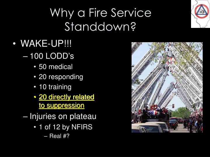 Why a Fire Service Standdown?