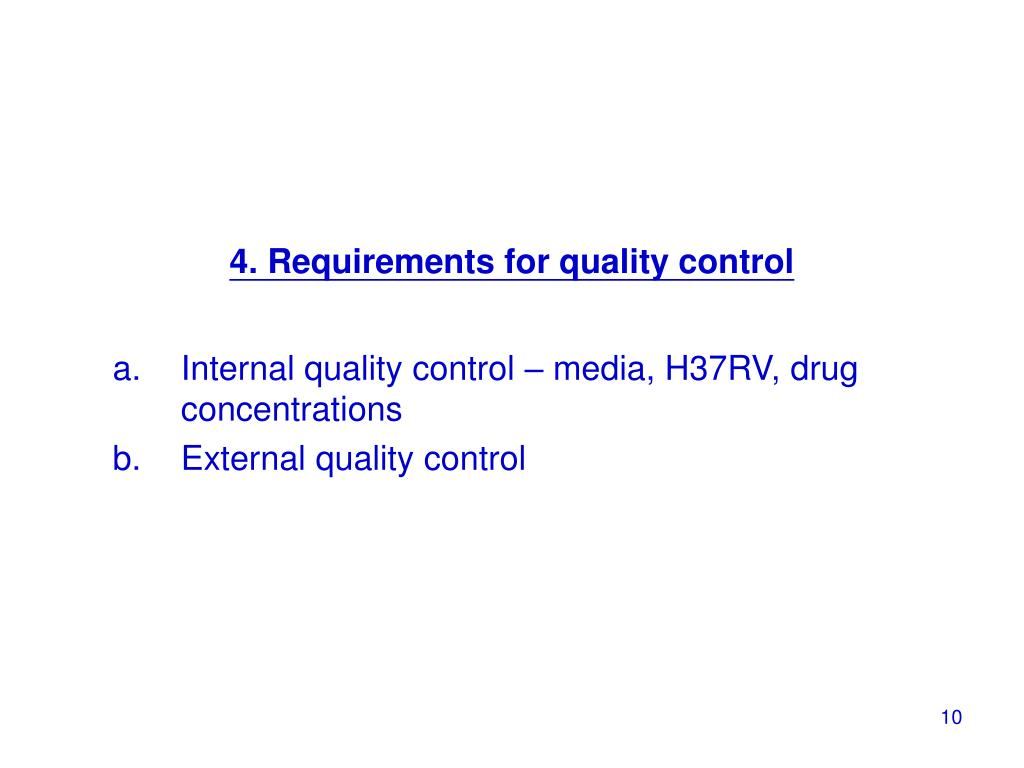 4. Requirements for quality control
