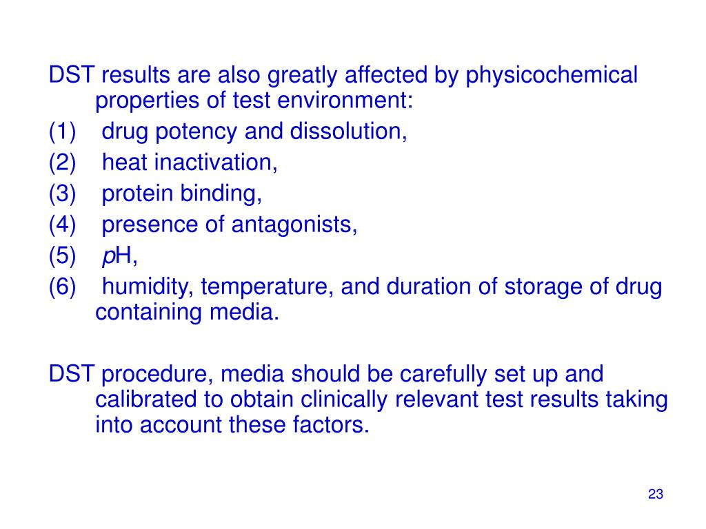 DST results are also greatly affected by physicochemical
