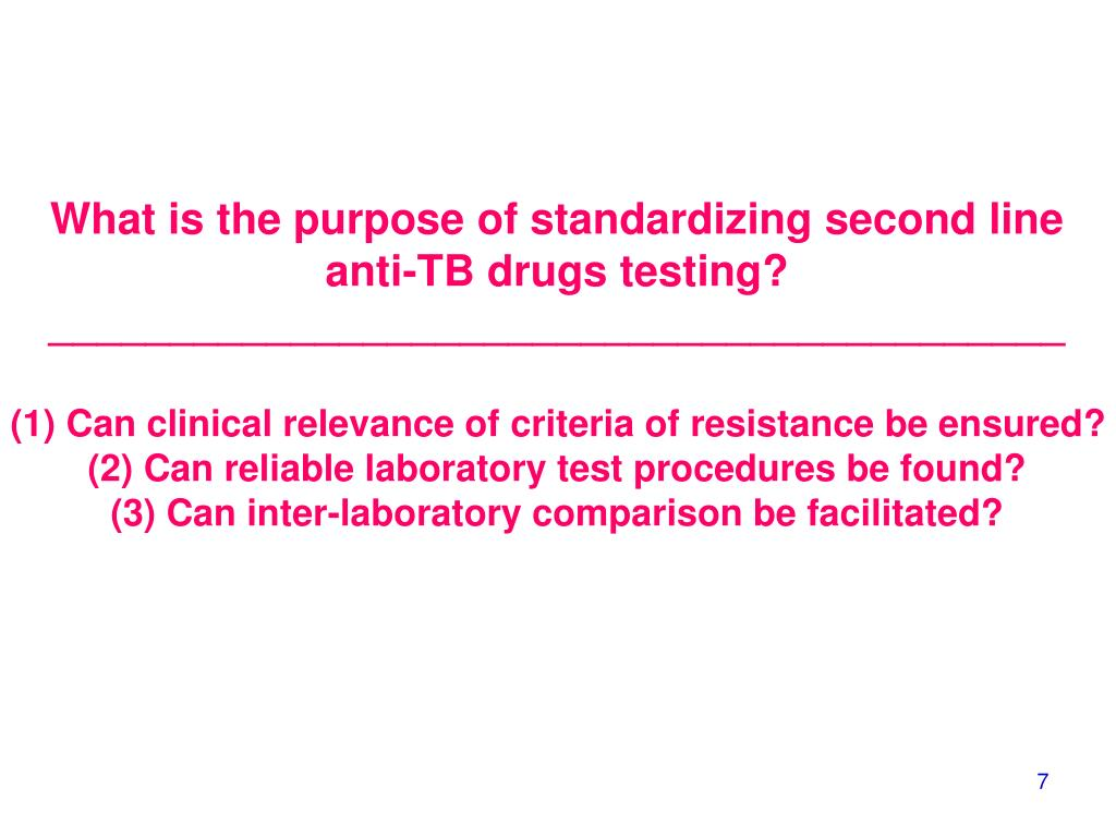 What is the purpose of standardizing second line anti-TB drugs testing?