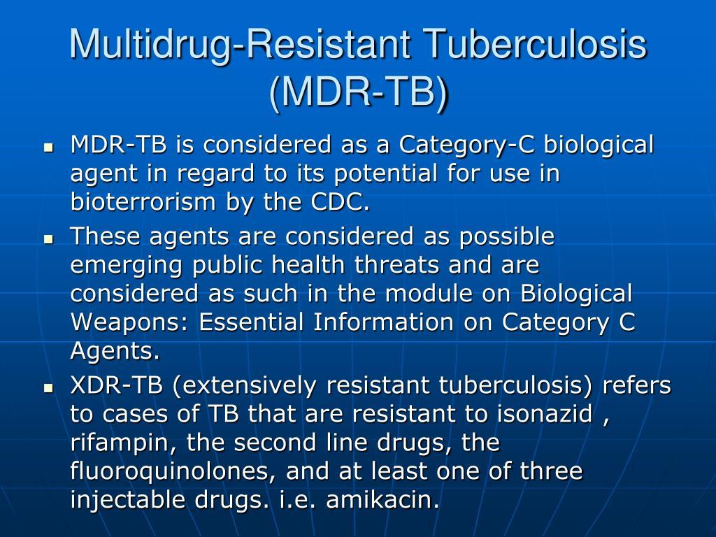 Multidrug-Resistant Tuberculosis (MDR-TB)