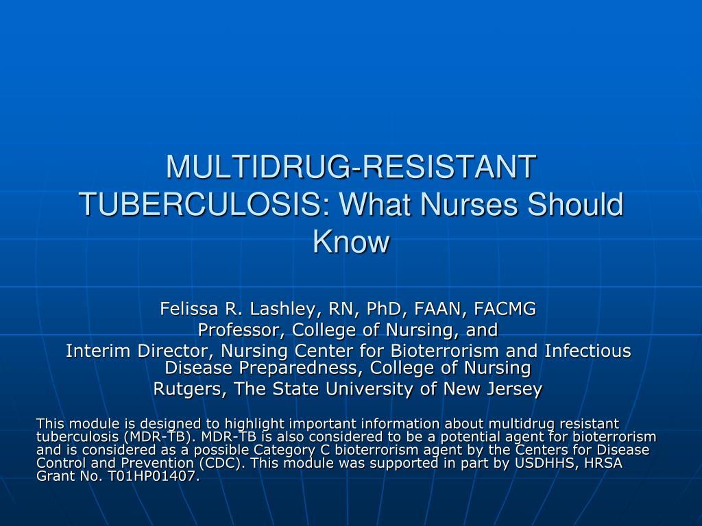 MULTIDRUG-RESISTANT TUBERCULOSIS: What Nurses Should Know