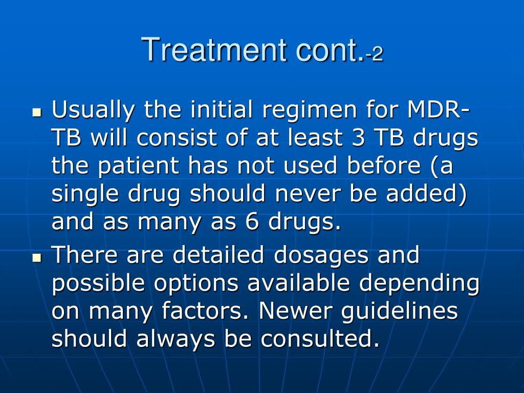 Treatment cont.