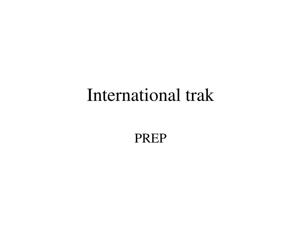 International trak