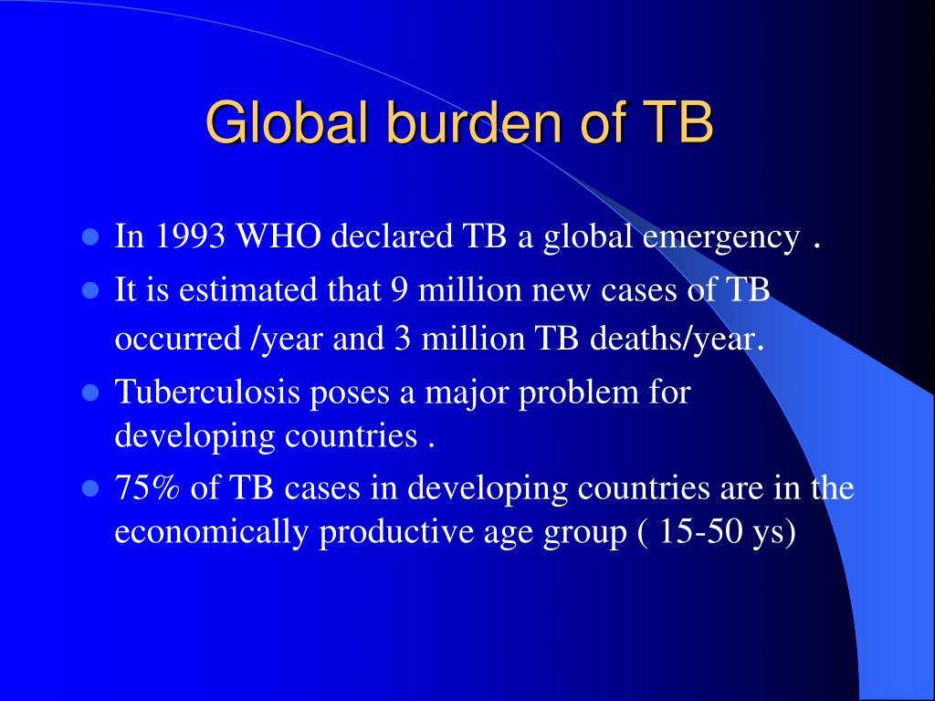 Global burden of TB