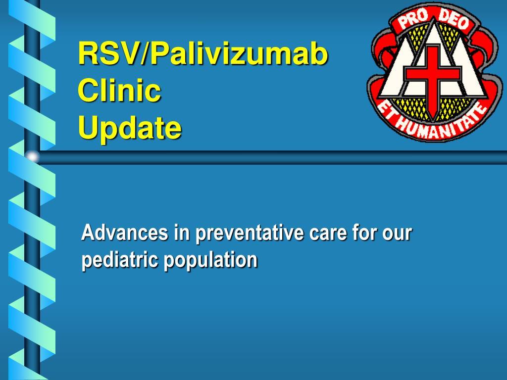 RSV/Palivizumab Clinic
