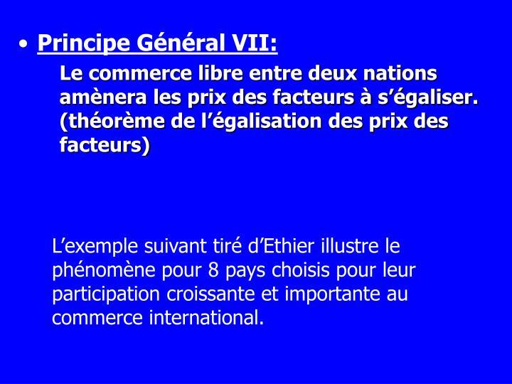 Principe Général VII: