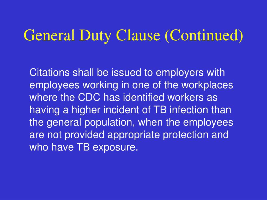 General Duty Clause (Continued)