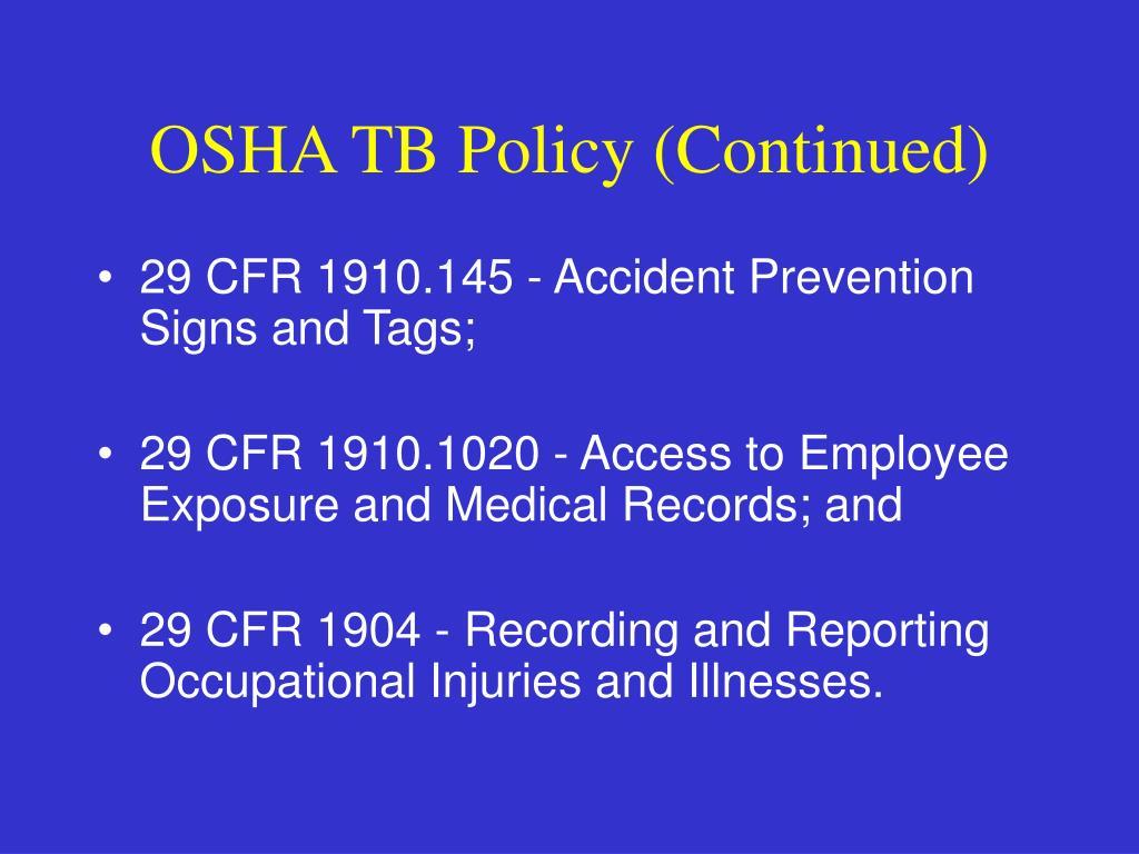 OSHA TB Policy (Continued)