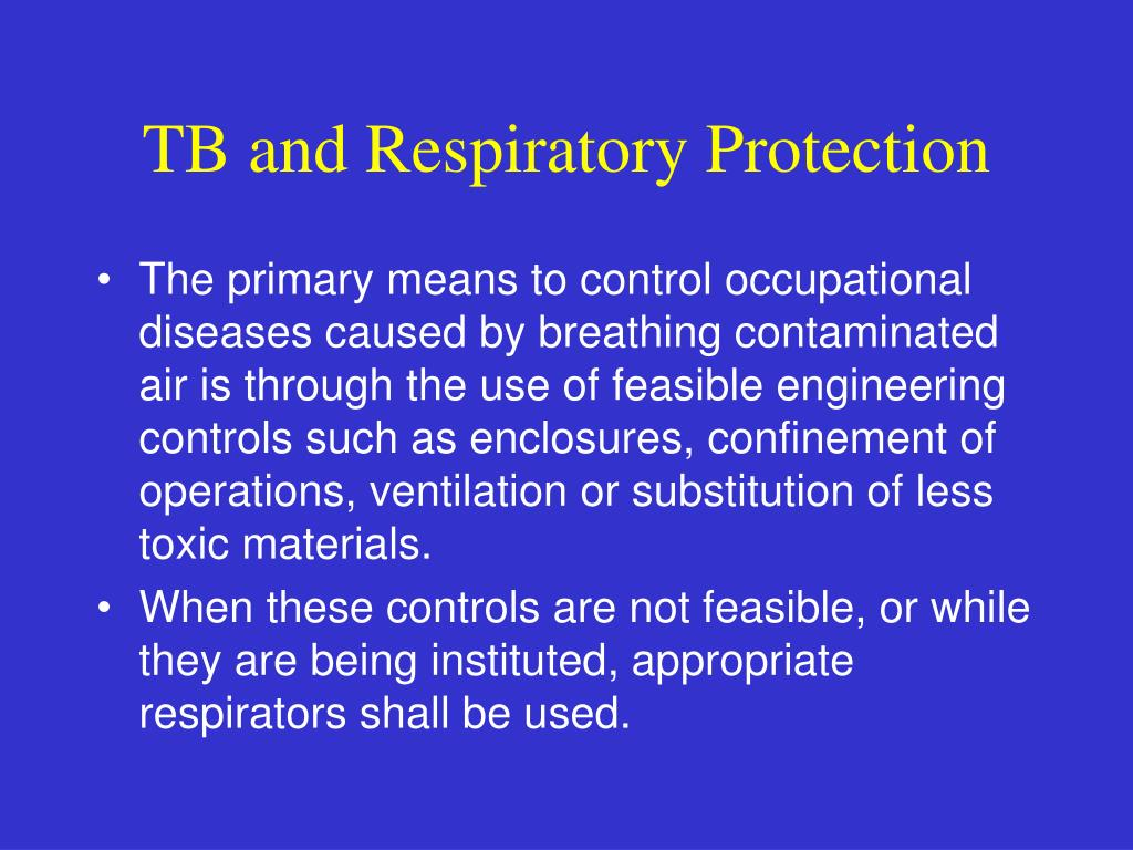 TB and Respiratory Protection