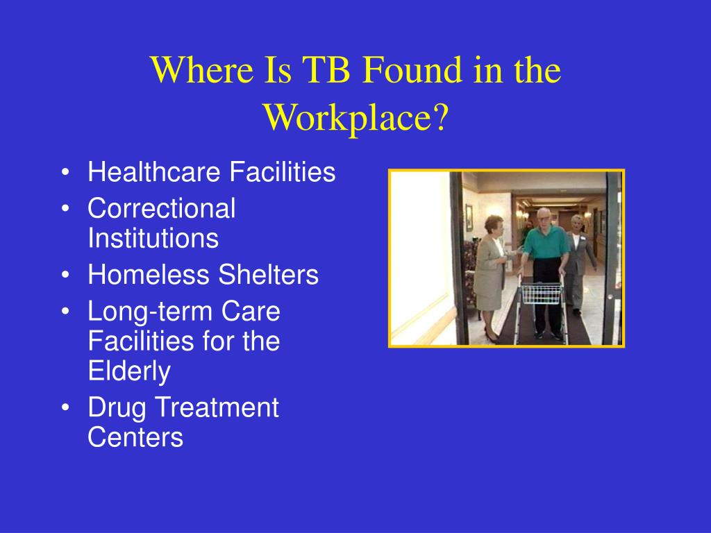 Where Is TB Found in the Workplace?