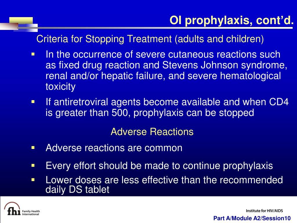 OI prophylaxis, cont'd.