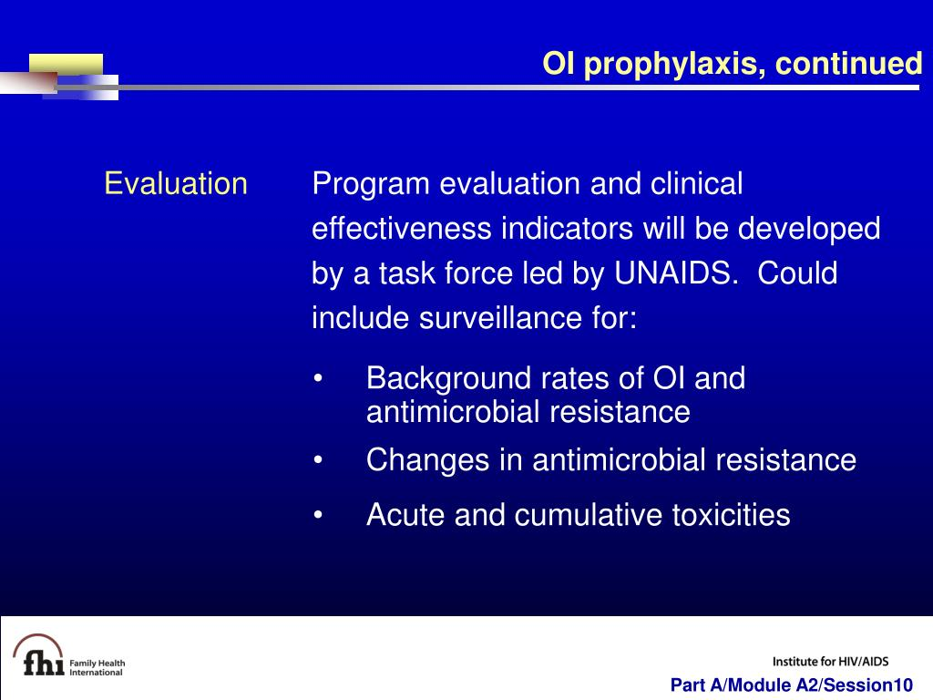 OI prophylaxis, continued