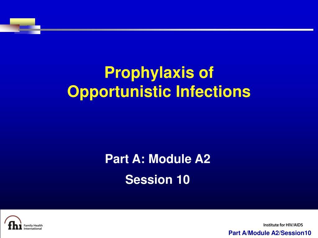 Prophylaxis of