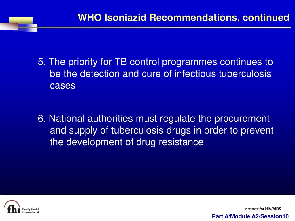 WHO Isoniazid Recommendations, continued