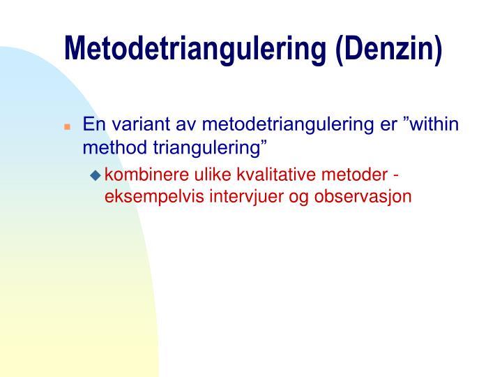 Metodetriangulering (Denzin)