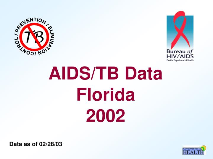 Aids tb data florida 2002