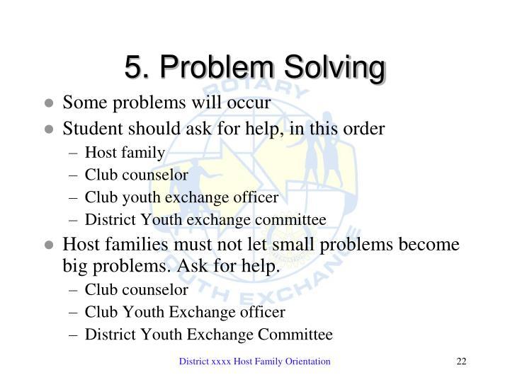5. Problem Solving