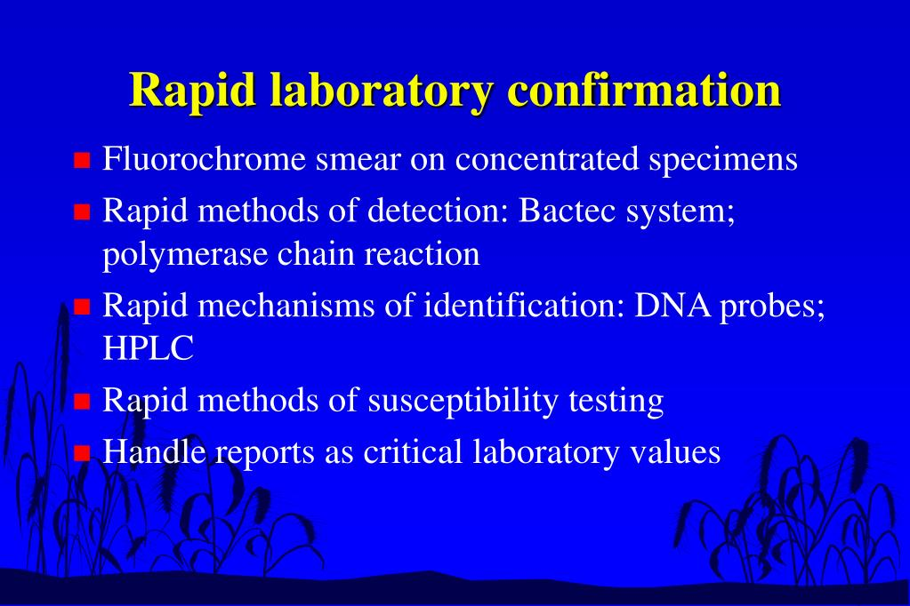 Rapid laboratory confirmation